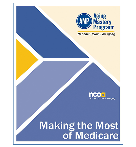 AMP Elective: Making the Most of Medicare