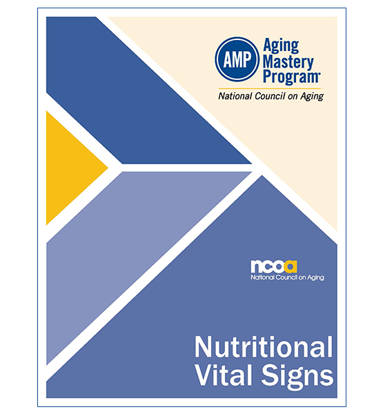 AMP Elective: Nutritional Vital Signs - Preventing and Treating Malnutrition